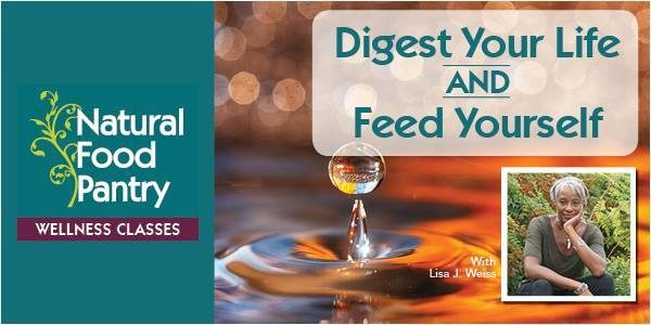 Digest Your Life and Feed Your SELF