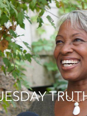 Tuesday's Truth